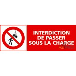Panneau interdiction de passer sous la charge
