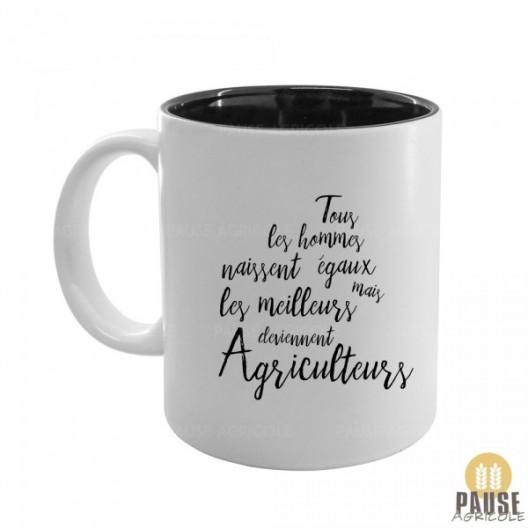 """Mug """"Tous les hommes naissent égaux, mais les meilleurs deviennent agriculteurs"""""""