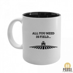 "Mug ""All you need is field"""