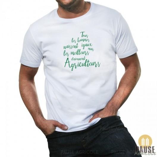 """T-shirt """"Tous les hommes naissent égaux, mais les meilleurs deviennent agriculteurs"""""""