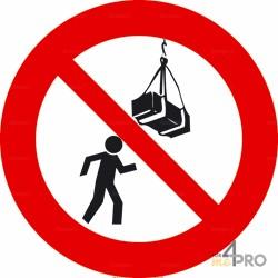 Panneau interdit de passer sous la charge