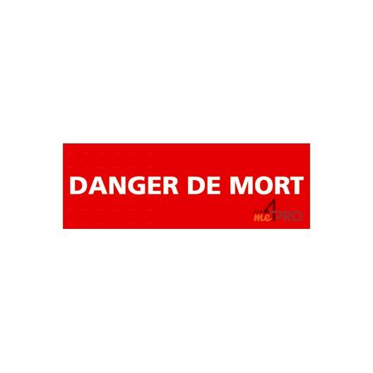 Panneau interdiction danger de mort