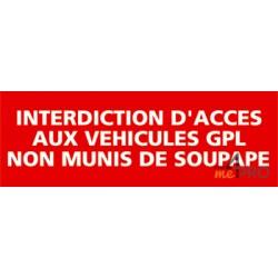 Panneau interdiction d'accès aux véhicules GPL non munis de soupape