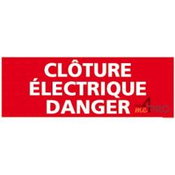 Panneau clôture électrique danger