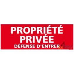 Panneau propriété privée défense entrer