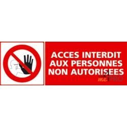 Panneau accès interdit aux personnes non autorisées + pictogramme