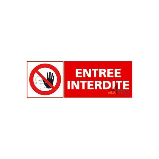 Panneau entrée interdite + pictogramme