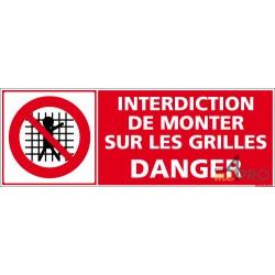Panneau interdiction de monter sur les grilles Danger