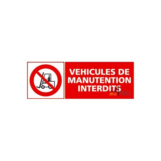 Panneau véhicules de manutention interdits