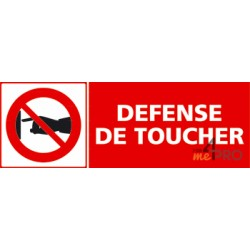 Panneau défense de toucher 2