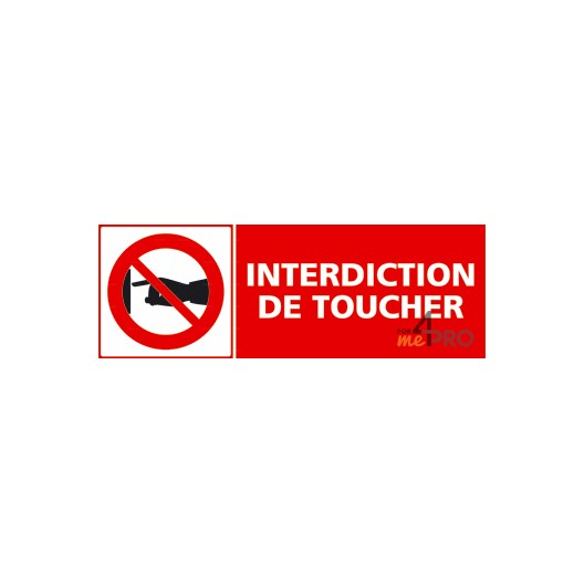 Panneau rectangulaire interdiction de toucher 2