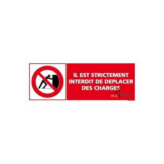 Panneau il est strictement interdit de déplacer des charges