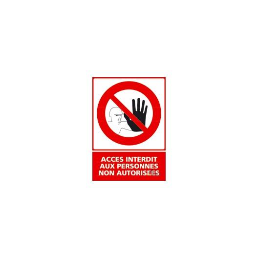 Panneau vertical accès interdit aux personnes non autorisées 1