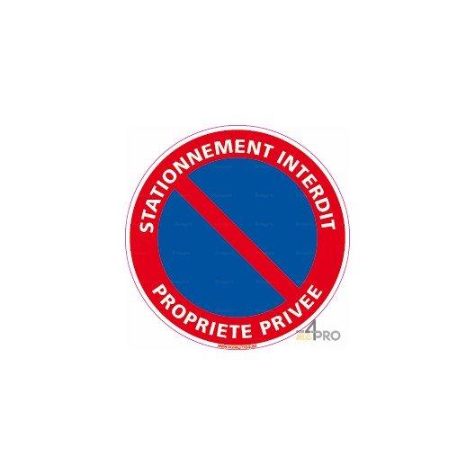Panneau rond Stationnement interdit - propriété privée