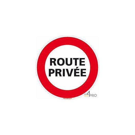 Panneau rond d'interdiction de circuler Route privée