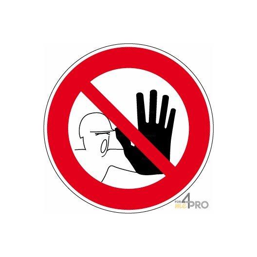 Panneau Accès interdit à toutes personnes