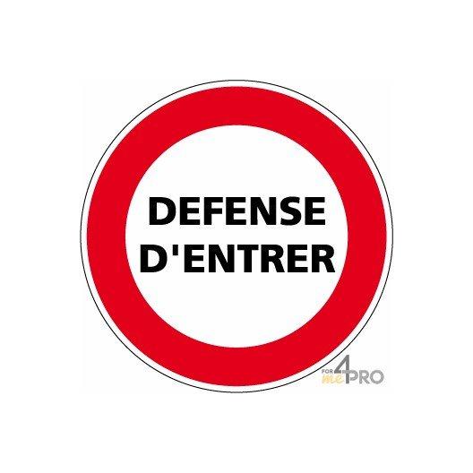 Panneau interdiction défense entrer