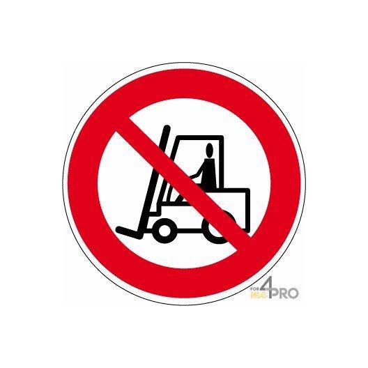 Panneau interdit aux véhicules de manutention