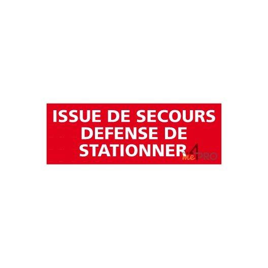 Panneau issue de secours - Défense de stationner